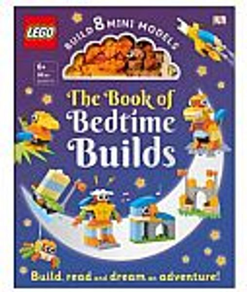 LEGO Bedtime Builds: With Bricks to Build 8 Mini Models Hardcover Book
