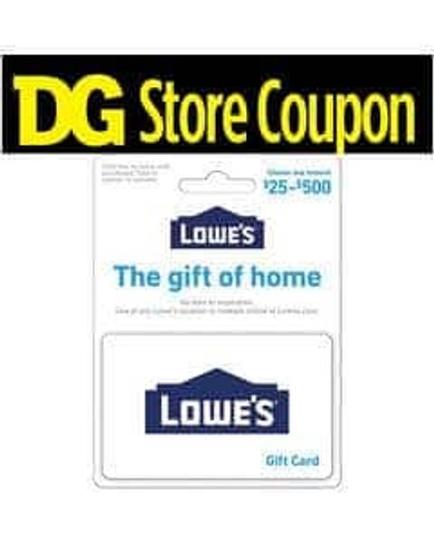 Lowe's Gift Card 10% off at Dollar General